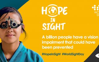 World Sight Day Campaign - A billion people have a vision impairment that could have been prevented